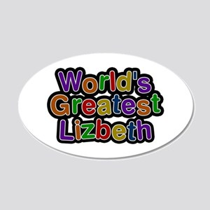 World's Greatest Lizbeth 20x12 Oval Wall Decal