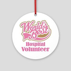 Hospital Volunteer Gift Ornament (Round)