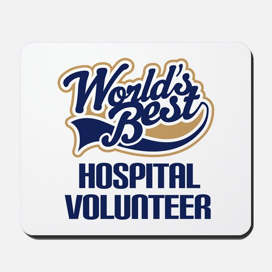 Hospital Volunteer Gift Mousepad