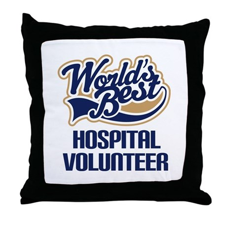 Hospital Volunteer Gift Throw Pillow