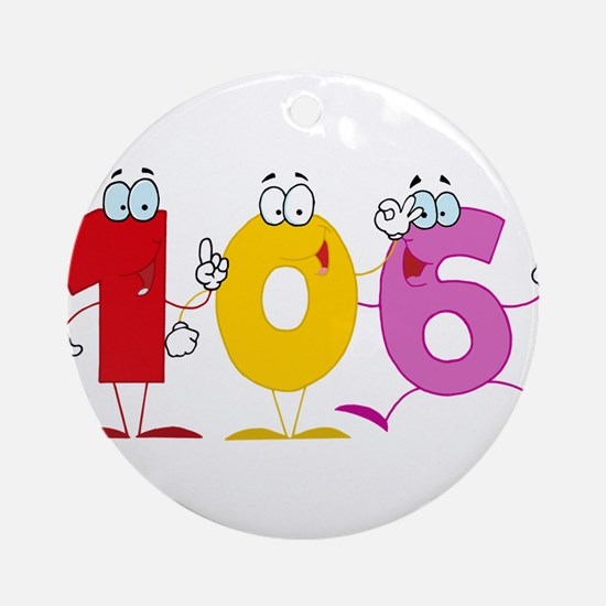 Happy Number 106 Ornament (Round)