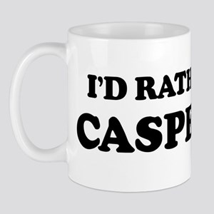 Rather be in Casper Mug
