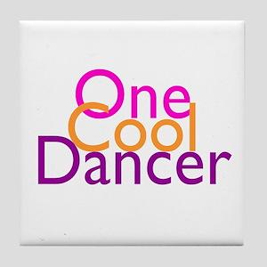 One Cool Dancer Tile Coaster