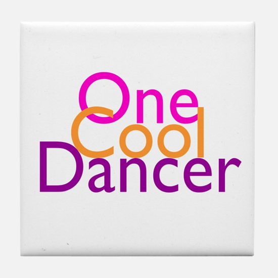 One Cool Dancer Tile Coaster