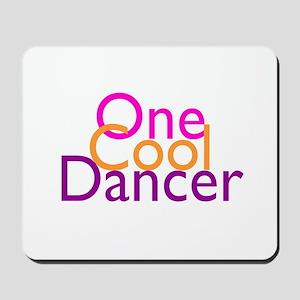 One Cool Dancer Mousepad