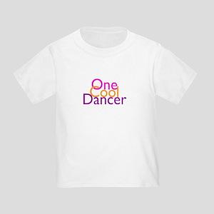 One Cool Dancer Toddler T-Shirt