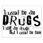 Drugs Small Poster