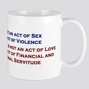 rape/sex/love/marriage Mug