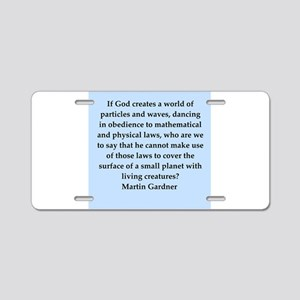Martin Gardner quotes Aluminum License Plate