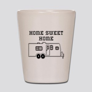 Home Sweet Home Travel Trailer Shot Glass