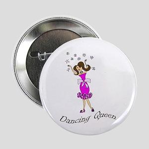"""Dancing Queen 2.25"""" Button"""