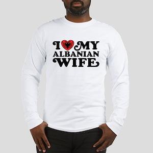 I Love My Albanian Wife Long Sleeve T-Shirt