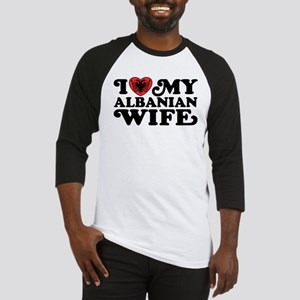 I Love My Albanian Wife Baseball Jersey