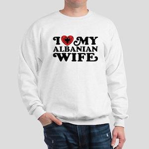 I Love My Albanian Wife Sweatshirt
