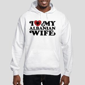 I Love My Albanian Wife Hooded Sweatshirt