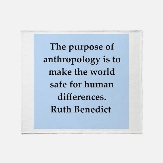 Ruth Benedict quotes Throw Blanket