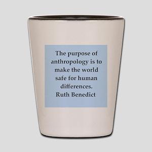 Ruth Benedict quotes Shot Glass