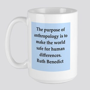 Ruth Benedict quotes Large Mug
