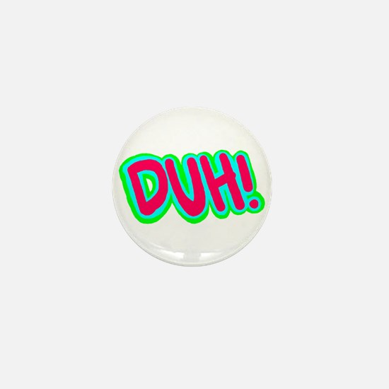 Duh! Mini Button