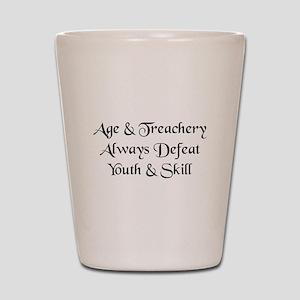 Age & Treachery Shot Glass