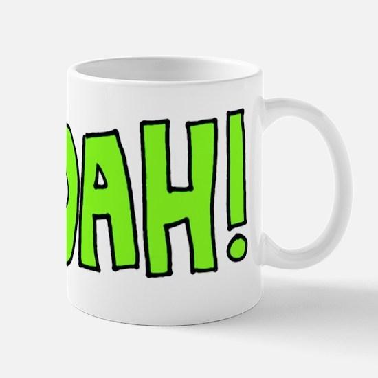 Woah! Mug