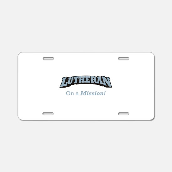 Lutheran on Mission Aluminum License Plate