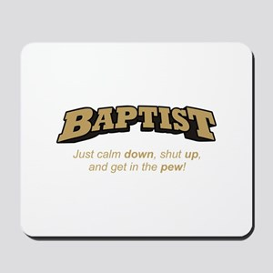 Baptist / Pew Mousepad