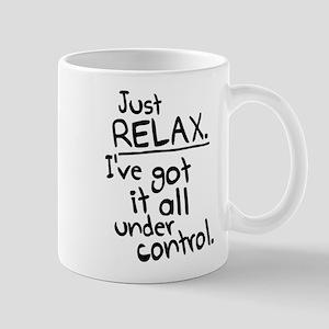 I've got it under control. Mug