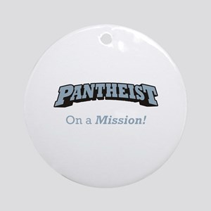 Pantheist / Mission Ornament (Round)