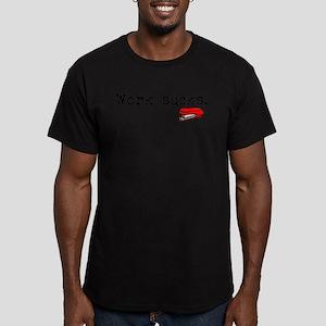 Work Sucks Men's Fitted T-Shirt (dark)