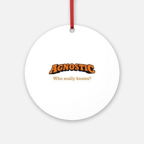 Agnostic / Who Ornament (Round)
