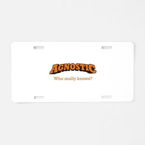 Agnostic / Who Aluminum License Plate