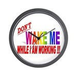 Don't wake me while I am work Wall Clock