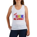 Don't wake me while I am work Women's Tank Top