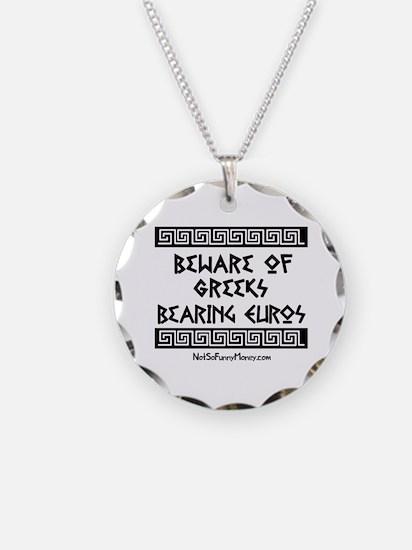 Greeks Bearing Euros Necklace