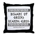 Greeks Bearing Euros Throw Pillow