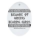 Greeks Bearing Euros Ornament (Oval)