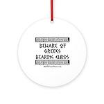 Greeks Bearing Euros Ornament (Round)