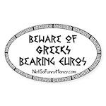Greeks Bearing Euros Sticker (Oval)