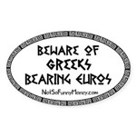 Greeks Bearing Euros Sticker (Oval 50 pk)