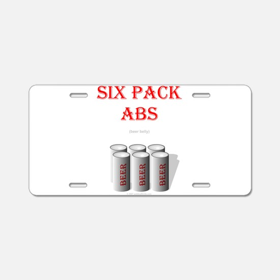 Six Pack Abs (beer belly) Aluminum License Plate