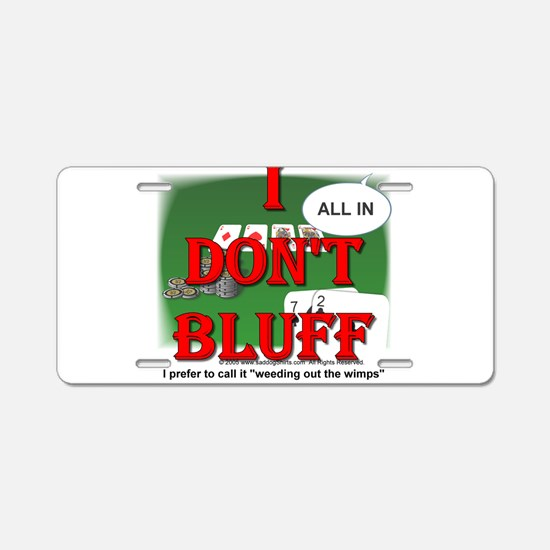 Poker Bluffer Aluminum License Plate