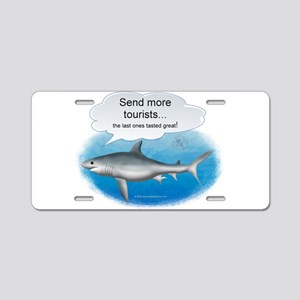 Send More Tourists Aluminum License Plate