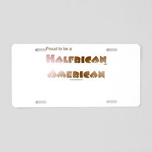 Halfrican American 1 Aluminum License Plate