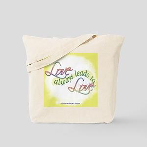ACIM-Love Always Leads to Love Tote Bag
