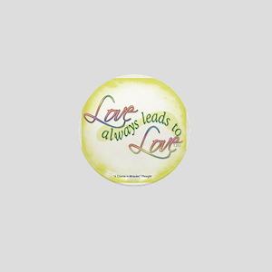 ACIM-Love Always Leads to Love Mini Button