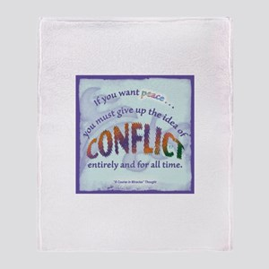 ACIM-If You Want Peace Throw Blanket