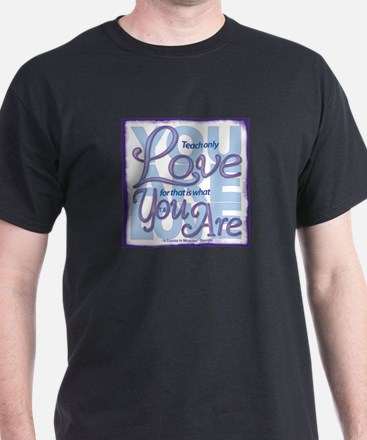 ACIM-You Are Love T-Shirt