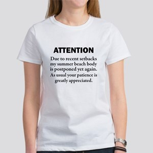 MY SUMMER BEACH BODY IS POSTPONED T-Shirt