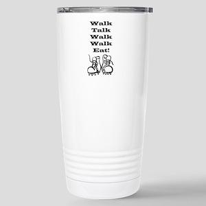 New Walk, Talk, Eat Stainless Steel Travel Mug